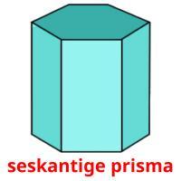 seskantige prisma picture flashcards