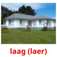 laag (laer) picture flashcards
