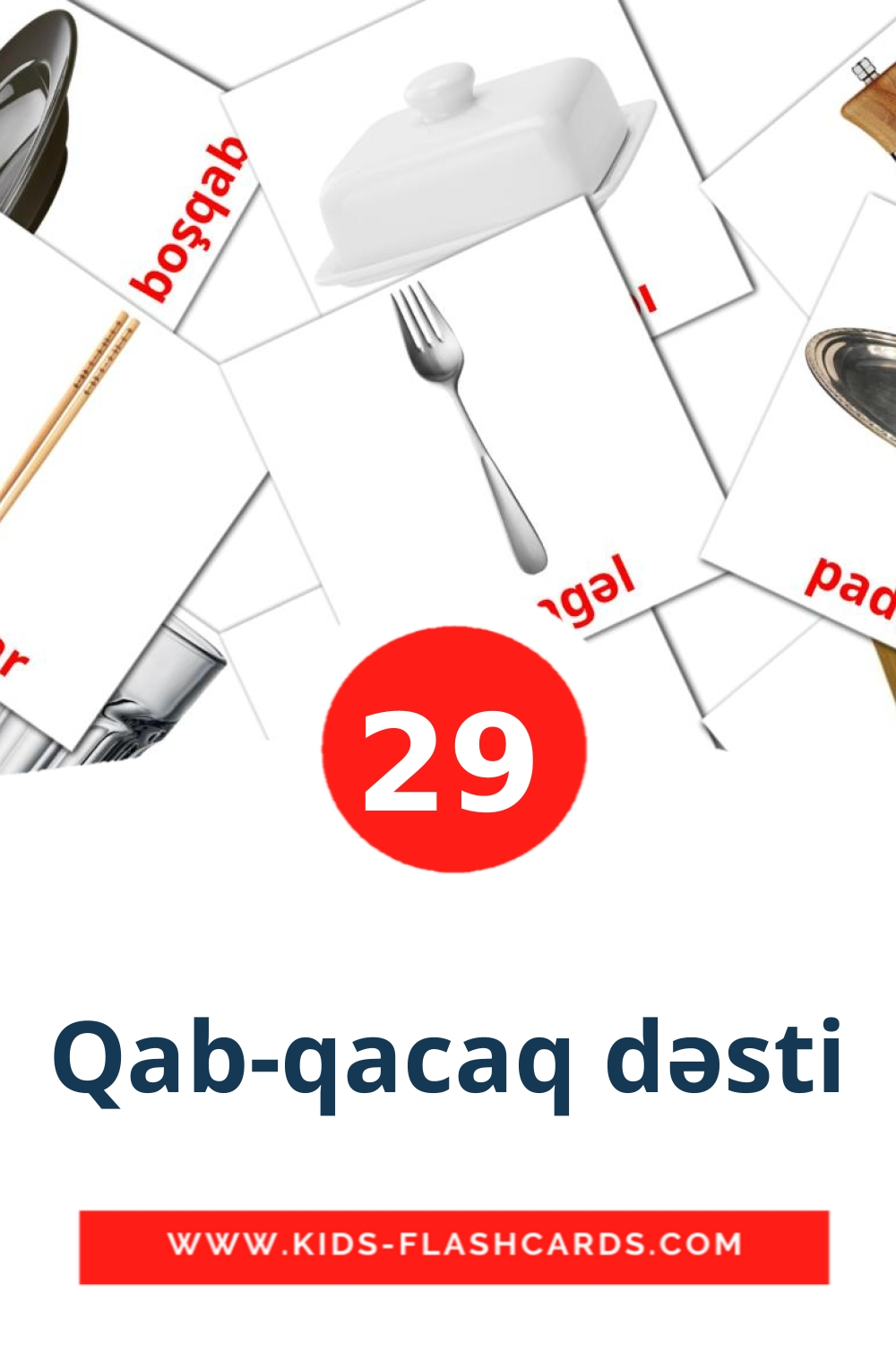 29 Qab-qacaq dəsti Picture Cards for Kindergarden in azerbaijani