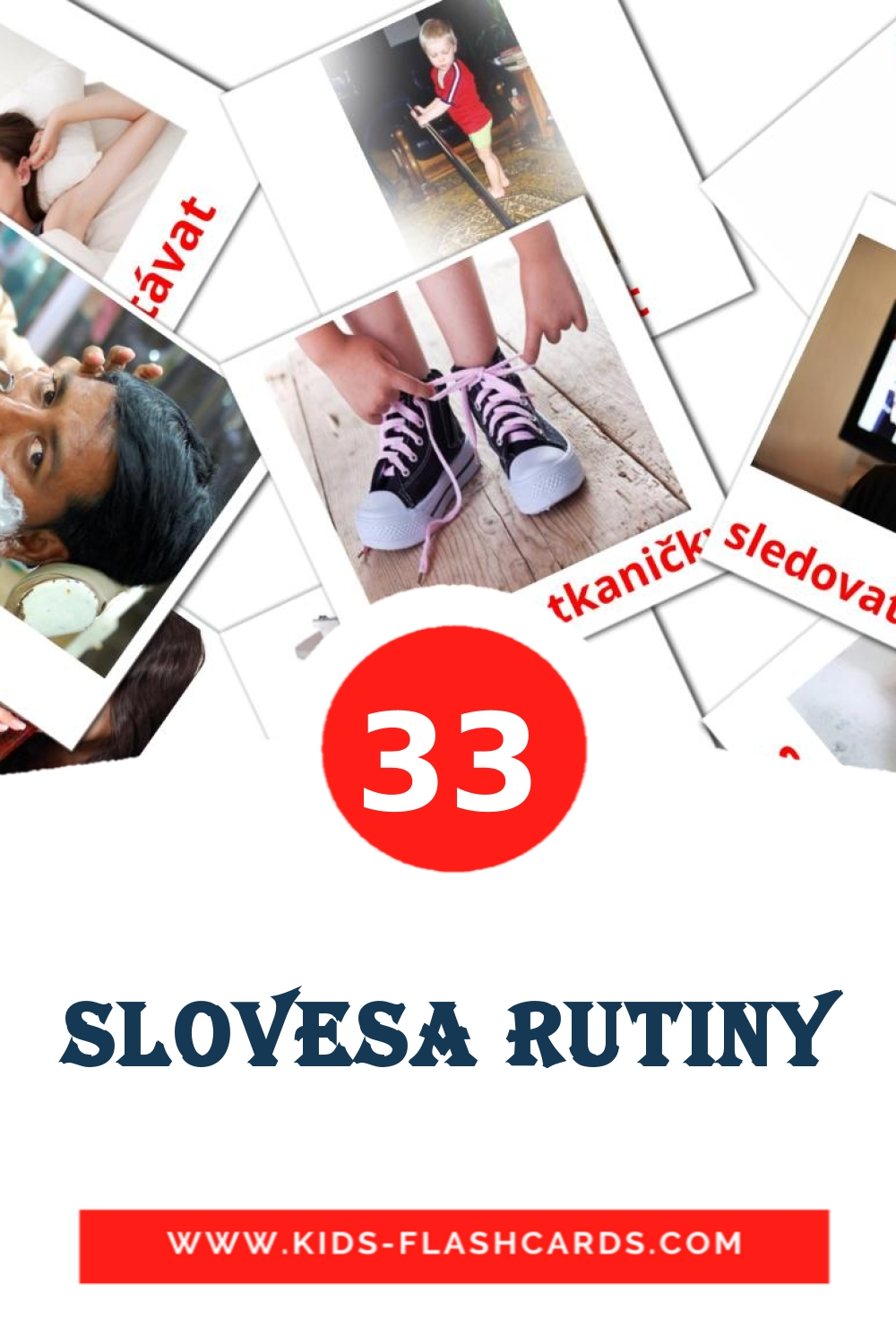 33 Slovesa rutiny Picture Cards for Kindergarden in czech