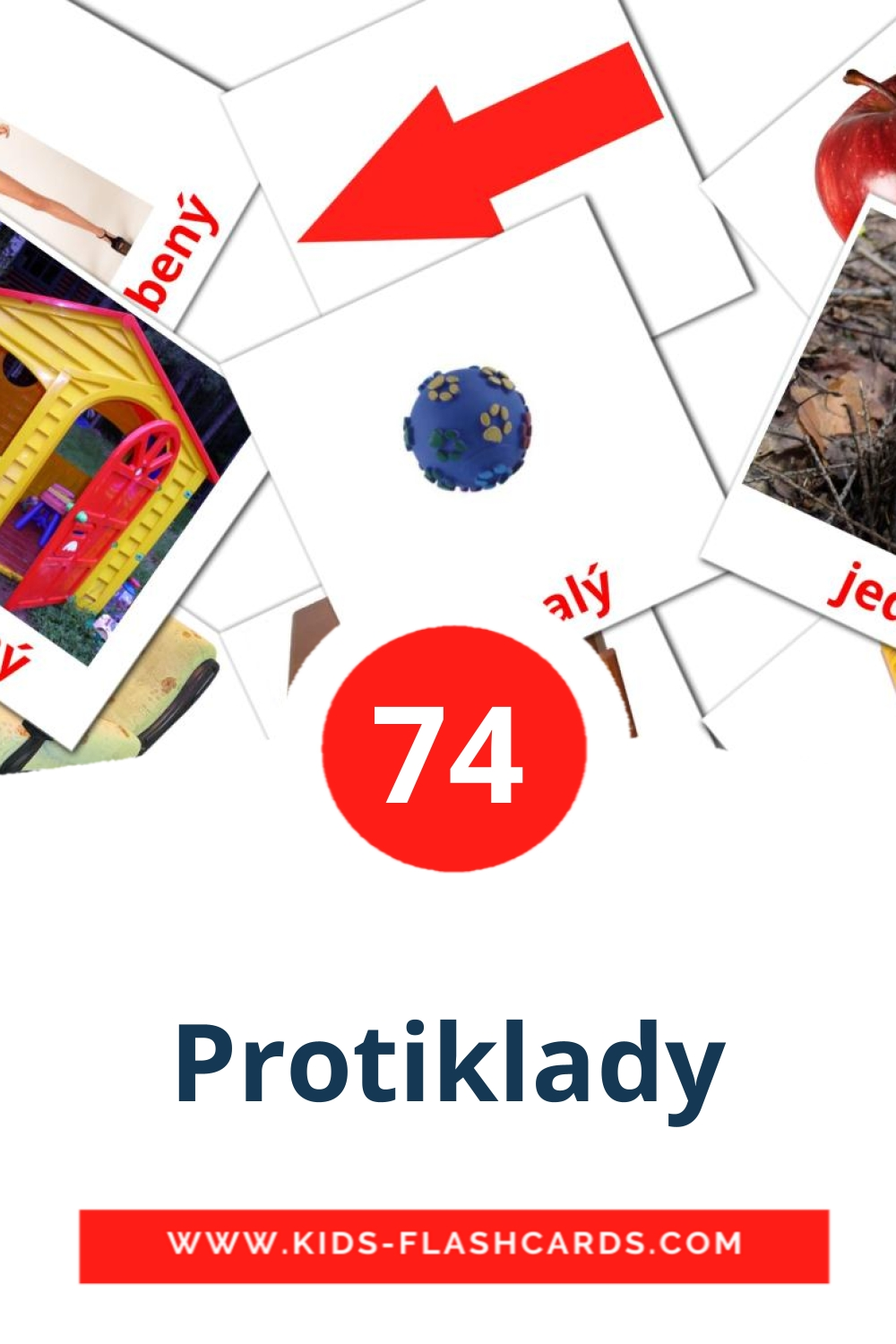 74 Protiklady Picture Cards for Kindergarden in czech