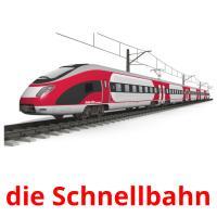 die Schnellbahn picture flashcards