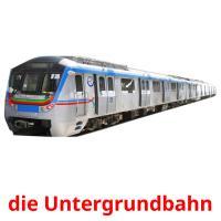 die Untergrundbahn picture flashcards