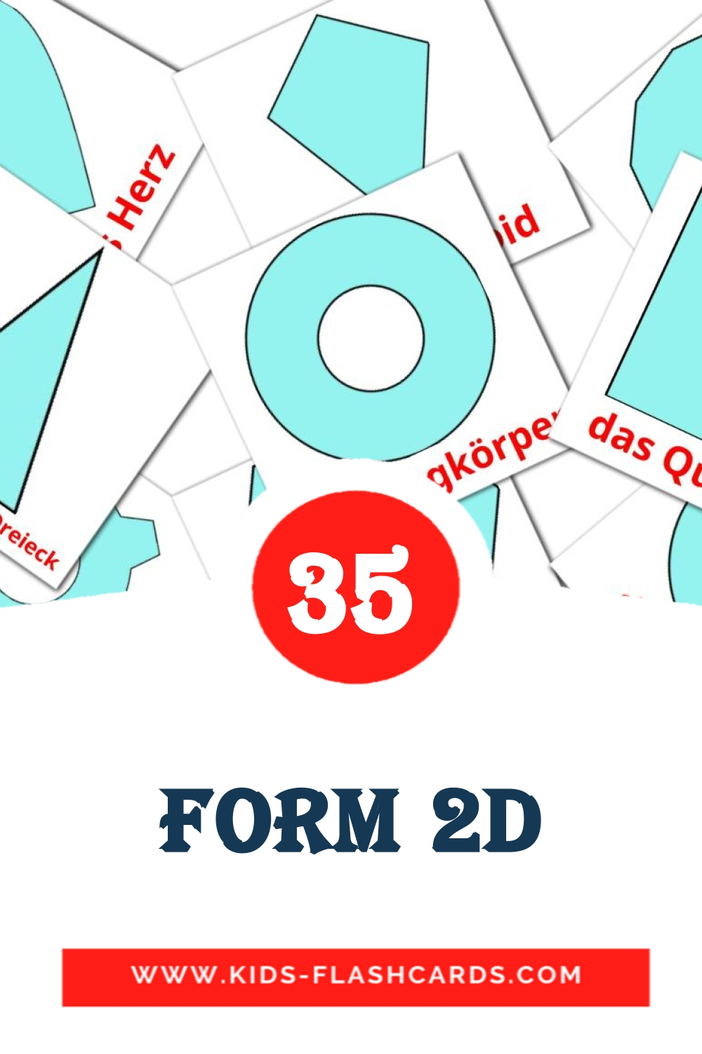 35 Form 2d Picture Cards for Kindergarden in german