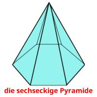 die sechseckige Pyramide picture flashcards