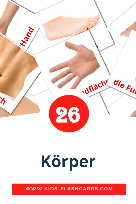 26 Der Körper  Picture Cards for Kindergarden in german