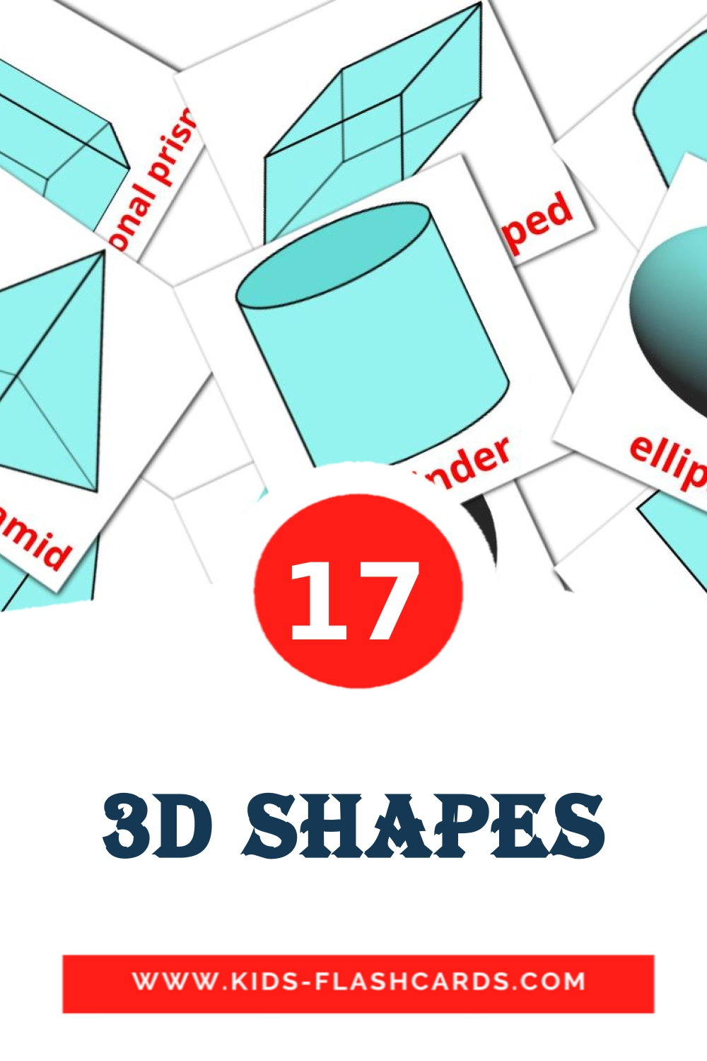 17 3D Shapes Picture Cards for Kindergarden in english