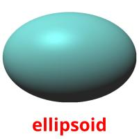 ellipsoid picture flashcards
