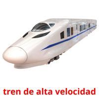 tren de alta velocidad picture flashcards