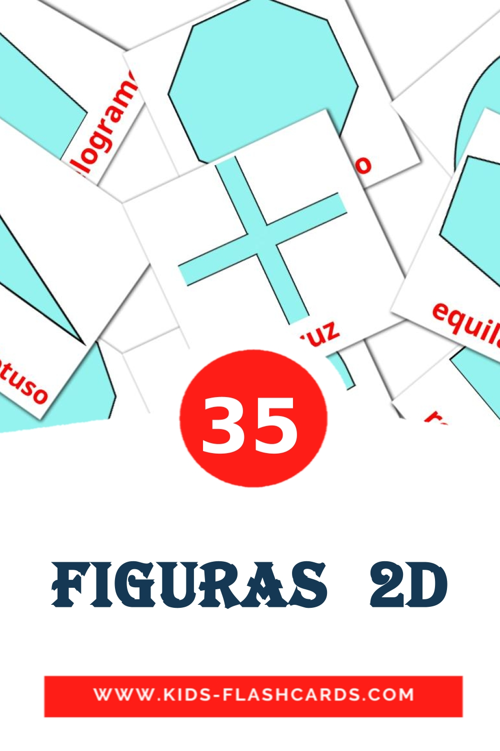 35 Figuras  2D Picture Cards for Kindergarden in spanish