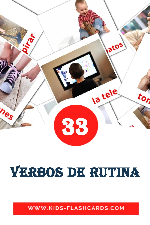 33 Verbos de rutina Picture Cards for Kindergarden in spanish