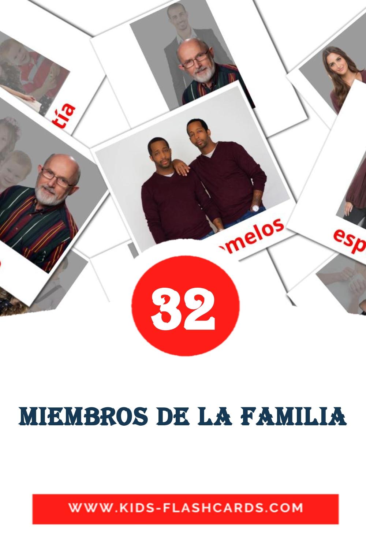 32 Miembros de la Familia  Picture Cards for Kindergarden in spanish