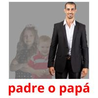 padre o papá picture flashcards