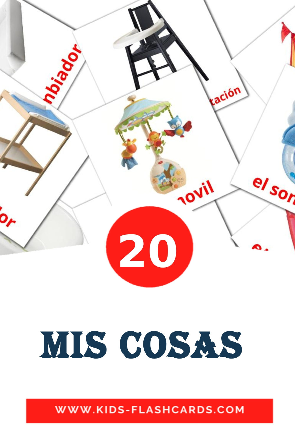 20 Mis Cosas  Picture Cards for Kindergarden in spanish