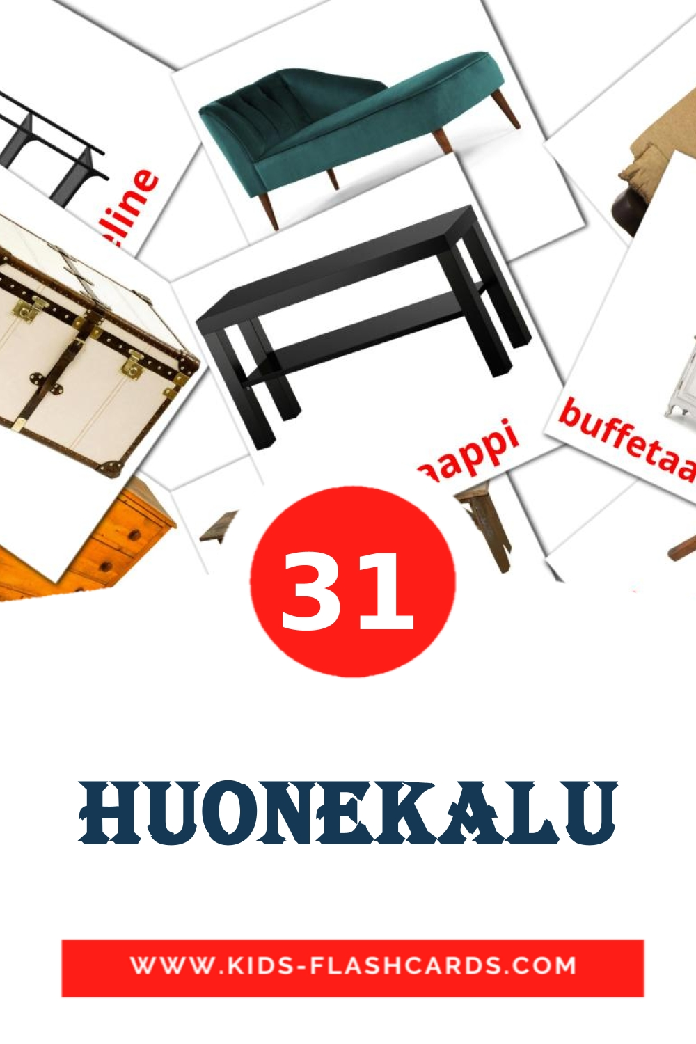 31 Huonekalu Picture Cards for Kindergarden in finnish