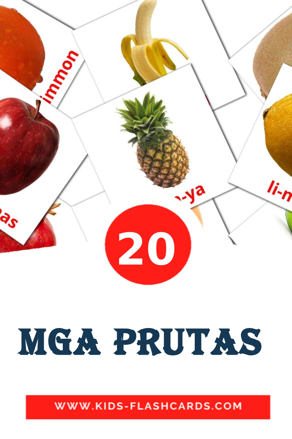 20 Mga Prutas  Picture Cards for Kindergarden in filipino