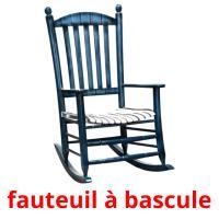 fauteuil à bascule picture flashcards