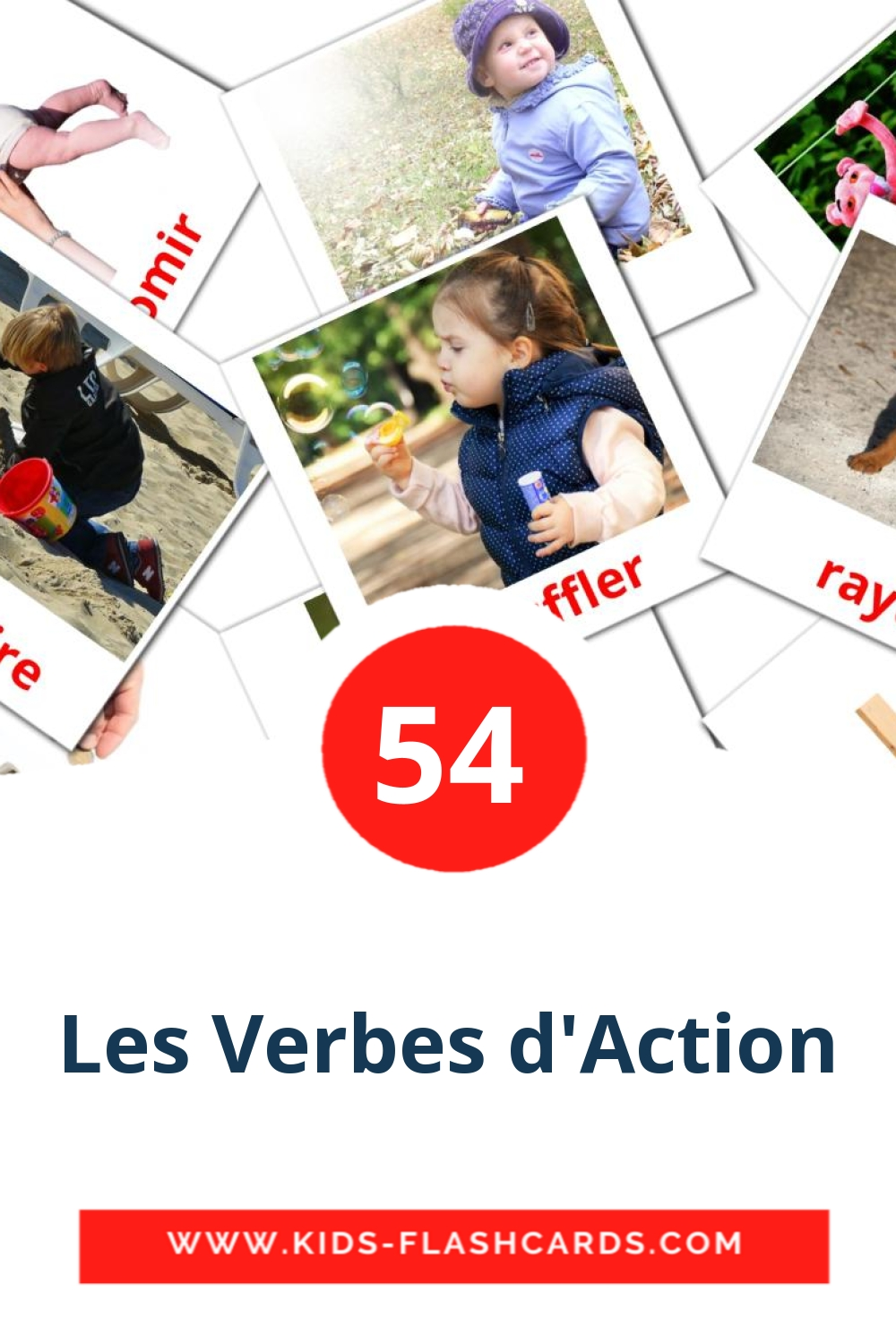 55 Verbes d'action Picture Cards for Kindergarden in french