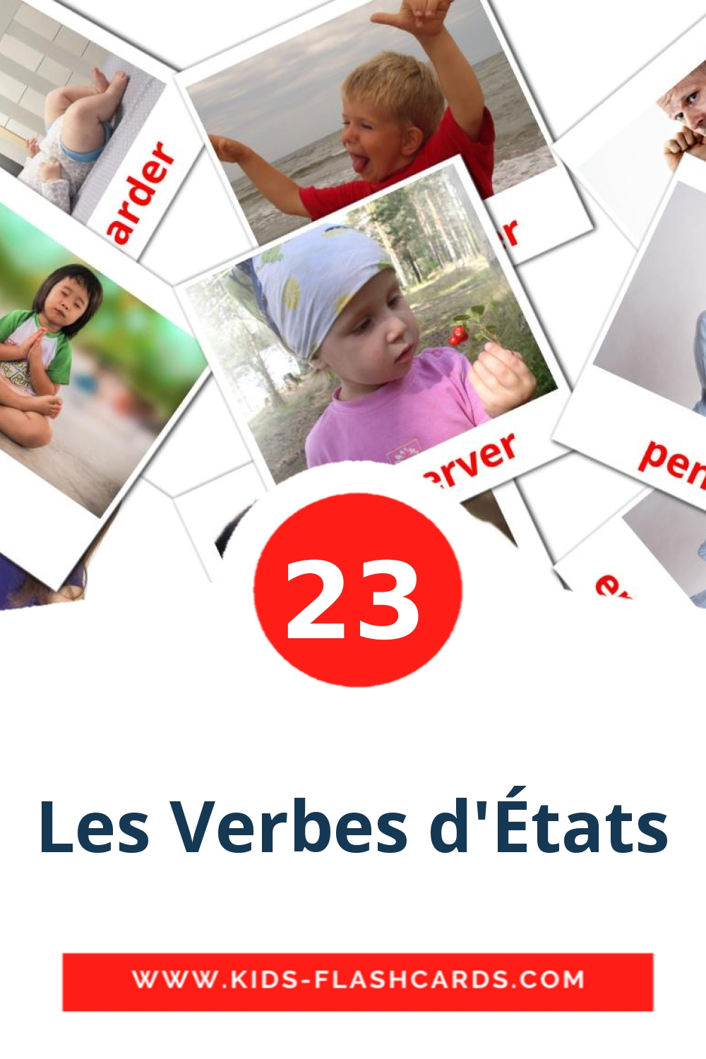 23 Verbes d'états Picture Cards for Kindergarden in french