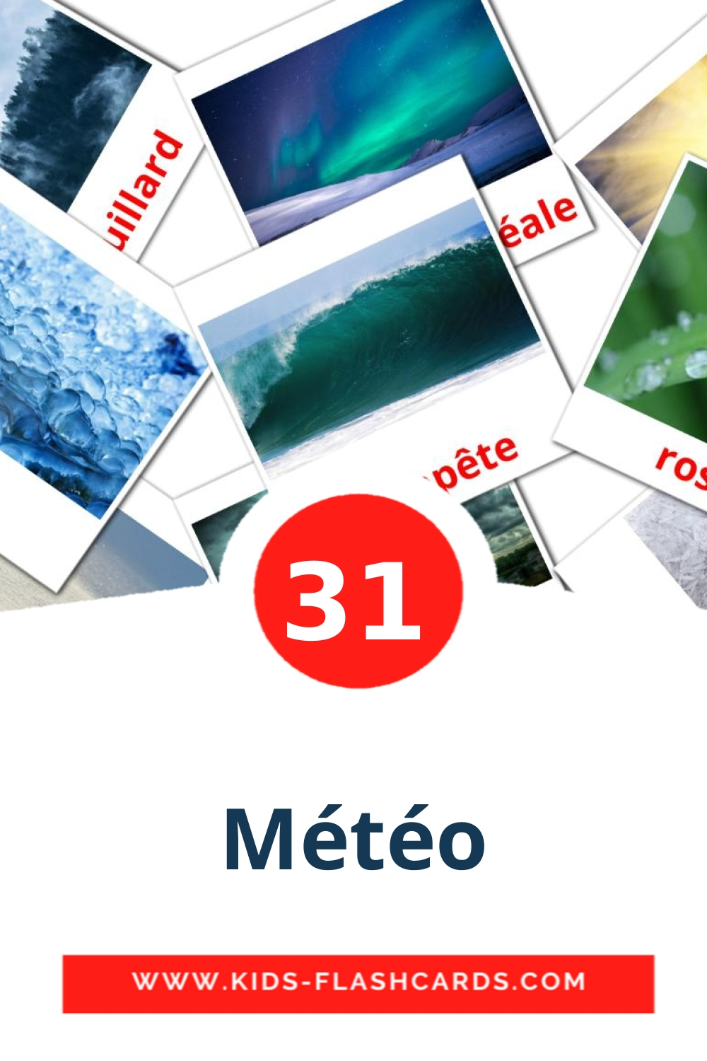 31 Météo Picture Cards for Kindergarden in french
