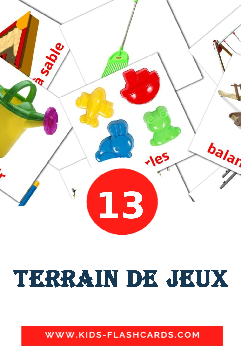 13 Terrain de jeux Picture Cards for Kindergarden in french