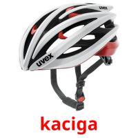 kaciga picture flashcards