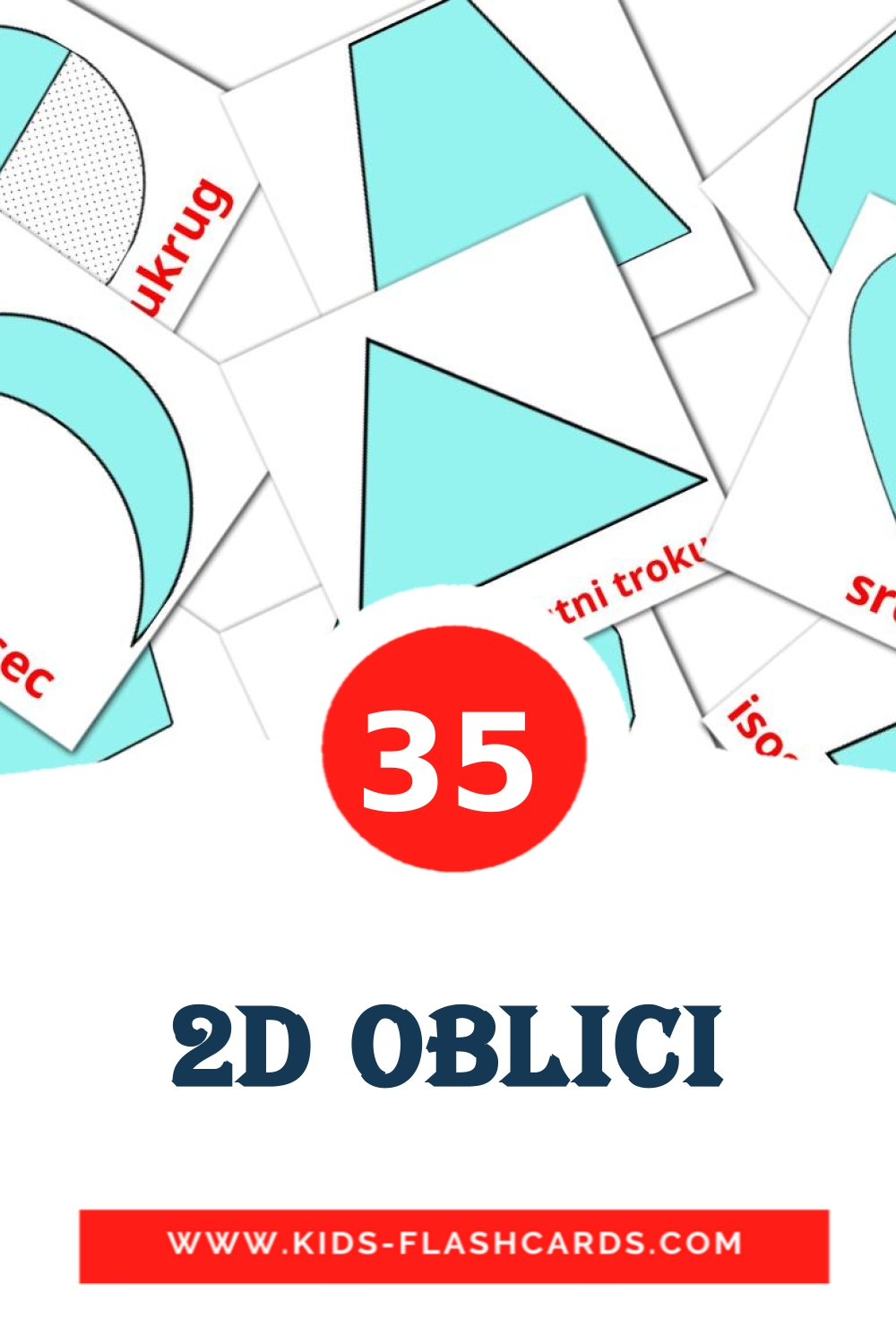 35 2D oblici Picture Cards for Kindergarden in croatian