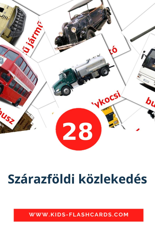 28 Szárazföldi közlekedés Picture Cards for Kindergarden in hungarian