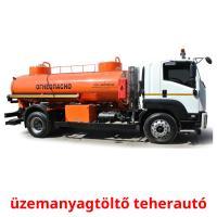üzemanyagtöltő teherautó picture flashcards