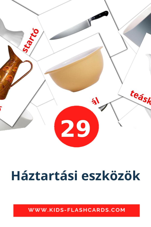 29 Háztartási eszközök Picture Cards for Kindergarden in hungarian
