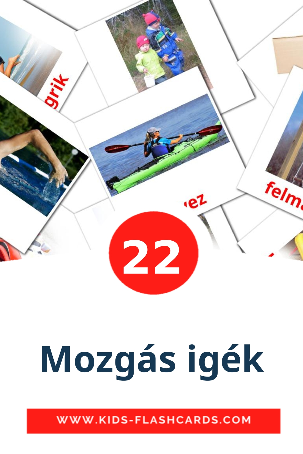 22 Mozgás igék Picture Cards for Kindergarden in hungarian