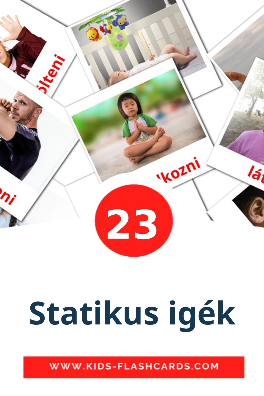 23 Statikus igék Picture Cards for Kindergarden in hungarian