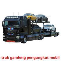 truk gandeng pengangkut mobil picture flashcards