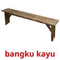 bangku kayu picture flashcards