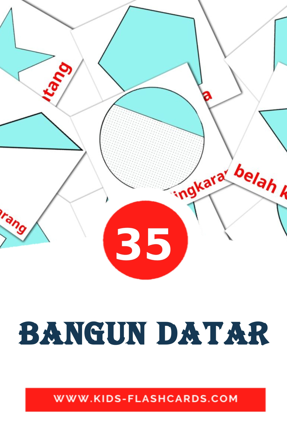 35 Bangun datar Picture Cards for Kindergarden in indonesian