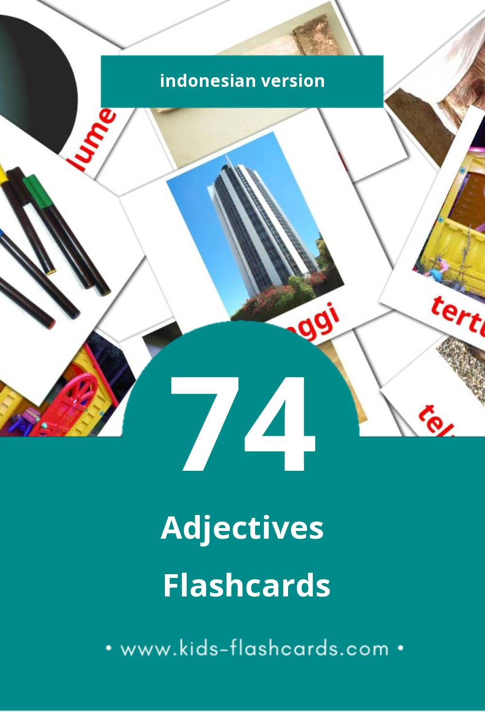 Visual adjective Flashcards for Toddlers (74 cards in Indonesian)