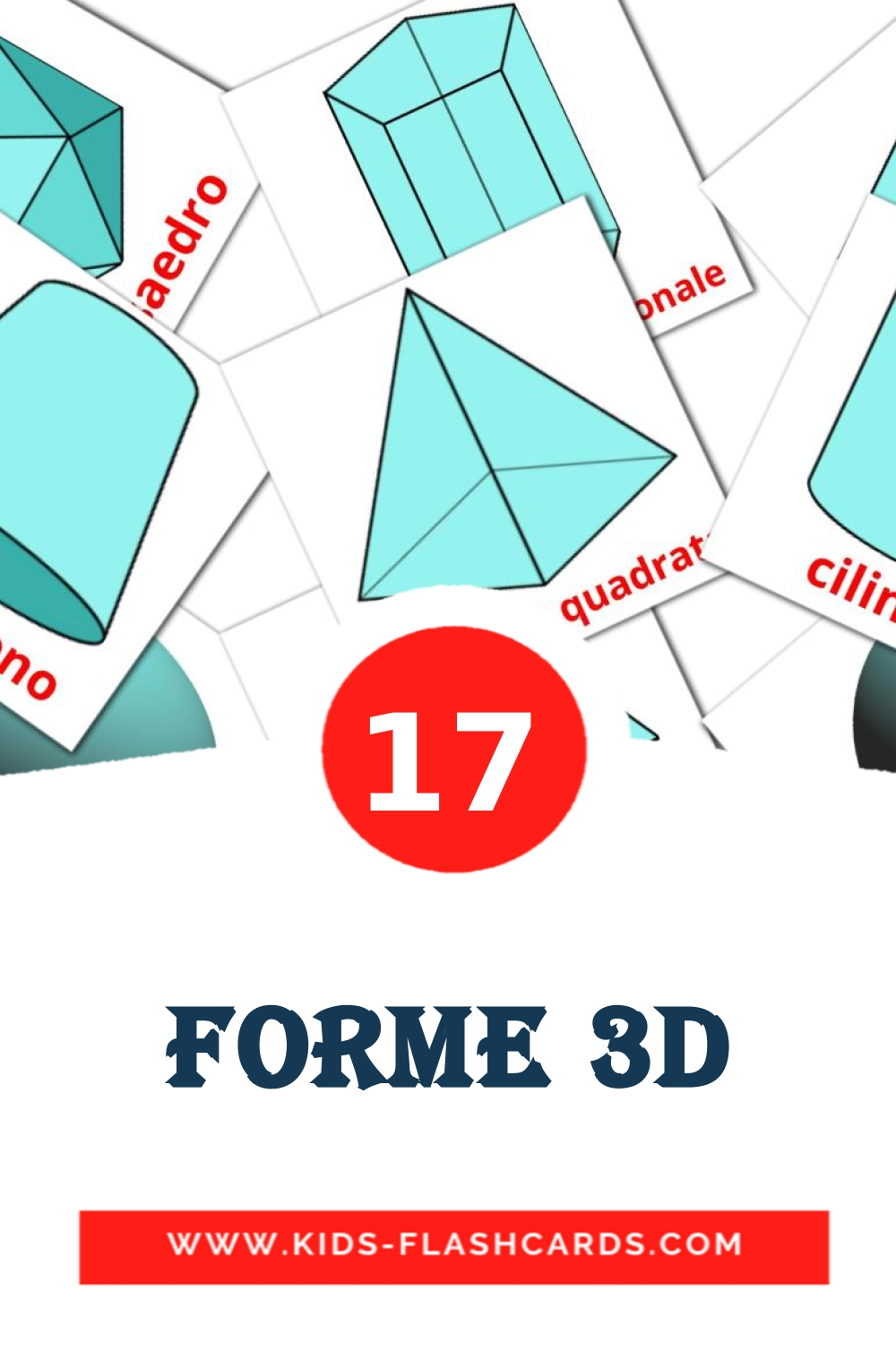 17 forme 3d Picture Cards for Kindergarden in italian