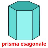 prisma esagonale picture flashcards
