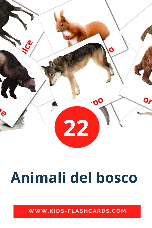 22 Animali del bosco  Picture Cards for Kindergarden in italian