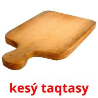 kesý taqtasy picture flashcards