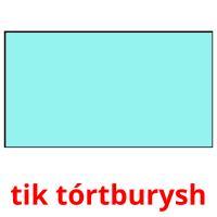 tik tórtburysh picture flashcards