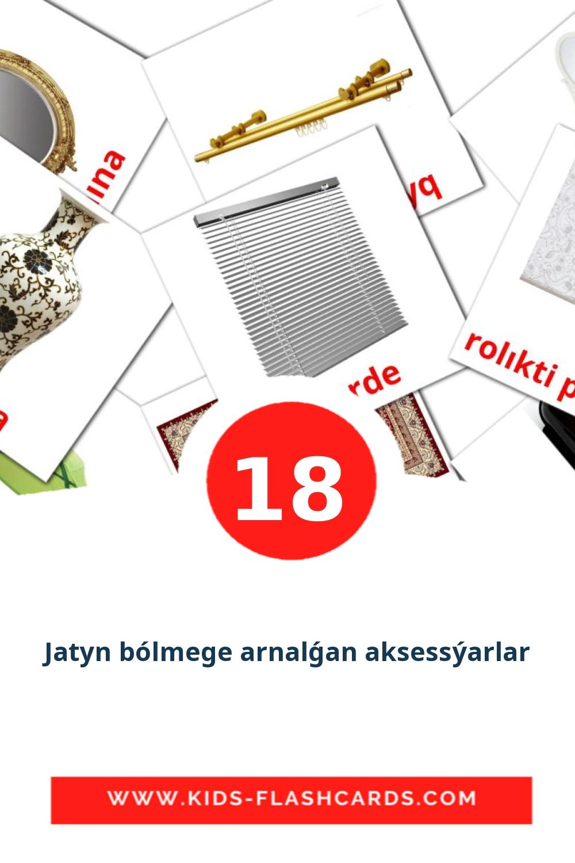 18 Jatyn bólmege arnalǵan aksessýarlar Picture Cards for Kindergarden in kazakh(latin)