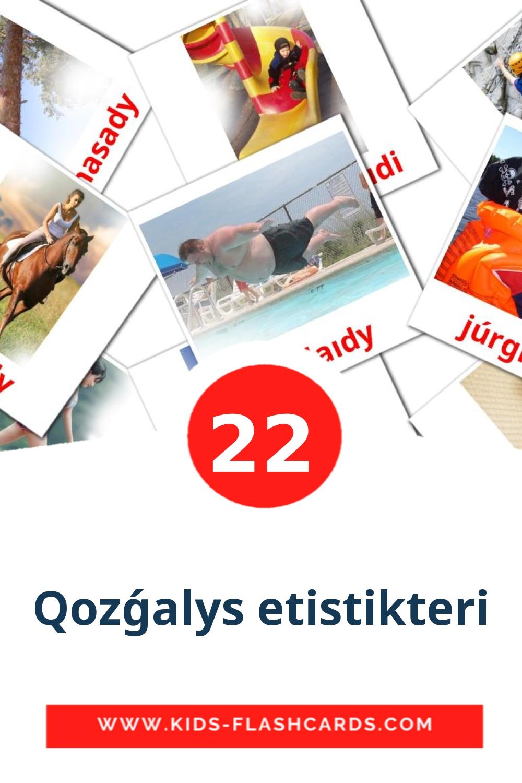 22 Qozǵalys etіstіkterі Picture Cards for Kindergarden in kazakh(latin)