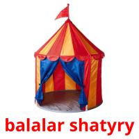 balalar shatyry picture flashcards