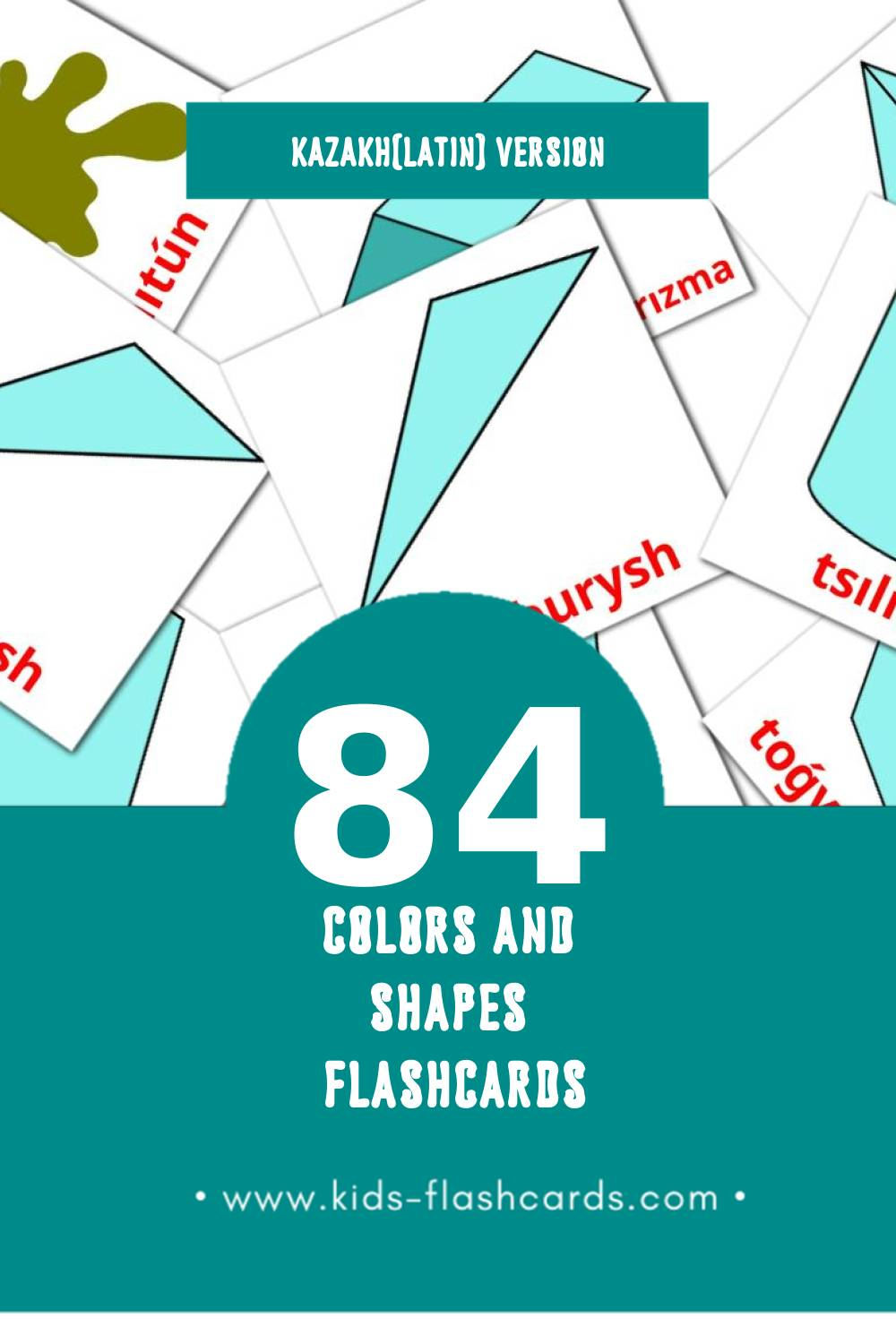 Visual  Túster men pіshіnder Flashcards for Toddlers (84 cards in Kazakh(latin))