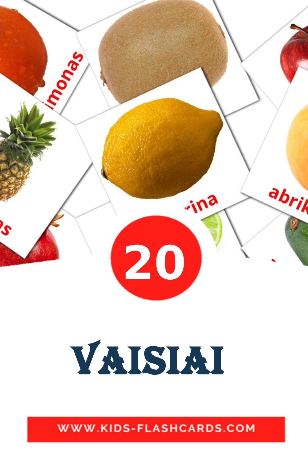 20 Vaisiai  Picture Cards for Kindergarden in lithuanian