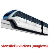 viensliežu vilciens (maglevs) card for translate