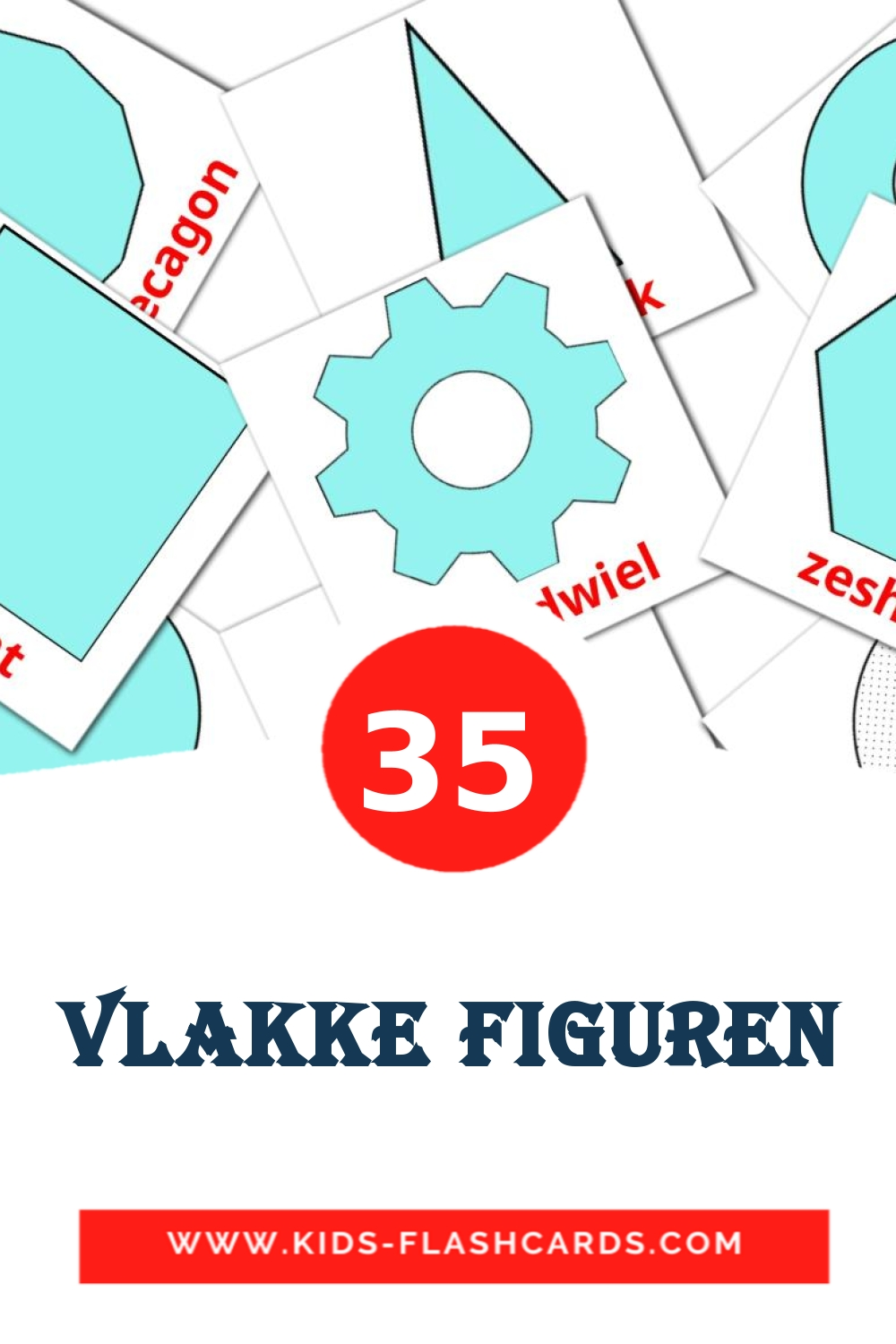 35 Vlakke figuren Picture Cards for Kindergarden in dutch