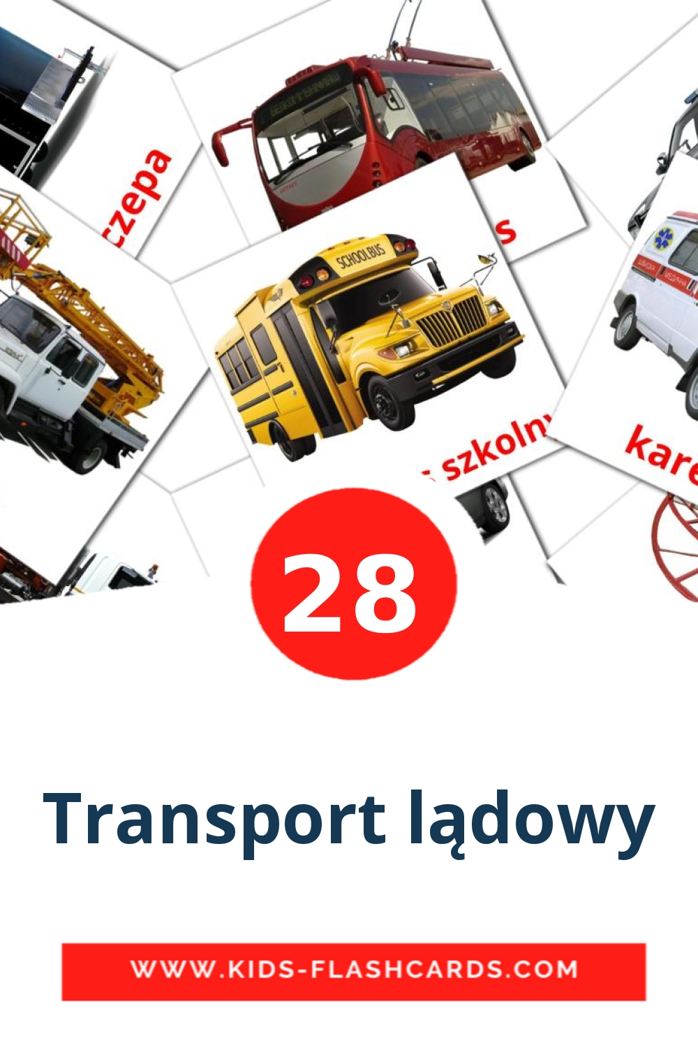 28 Transport lądowy Picture Cards for Kindergarden in polish