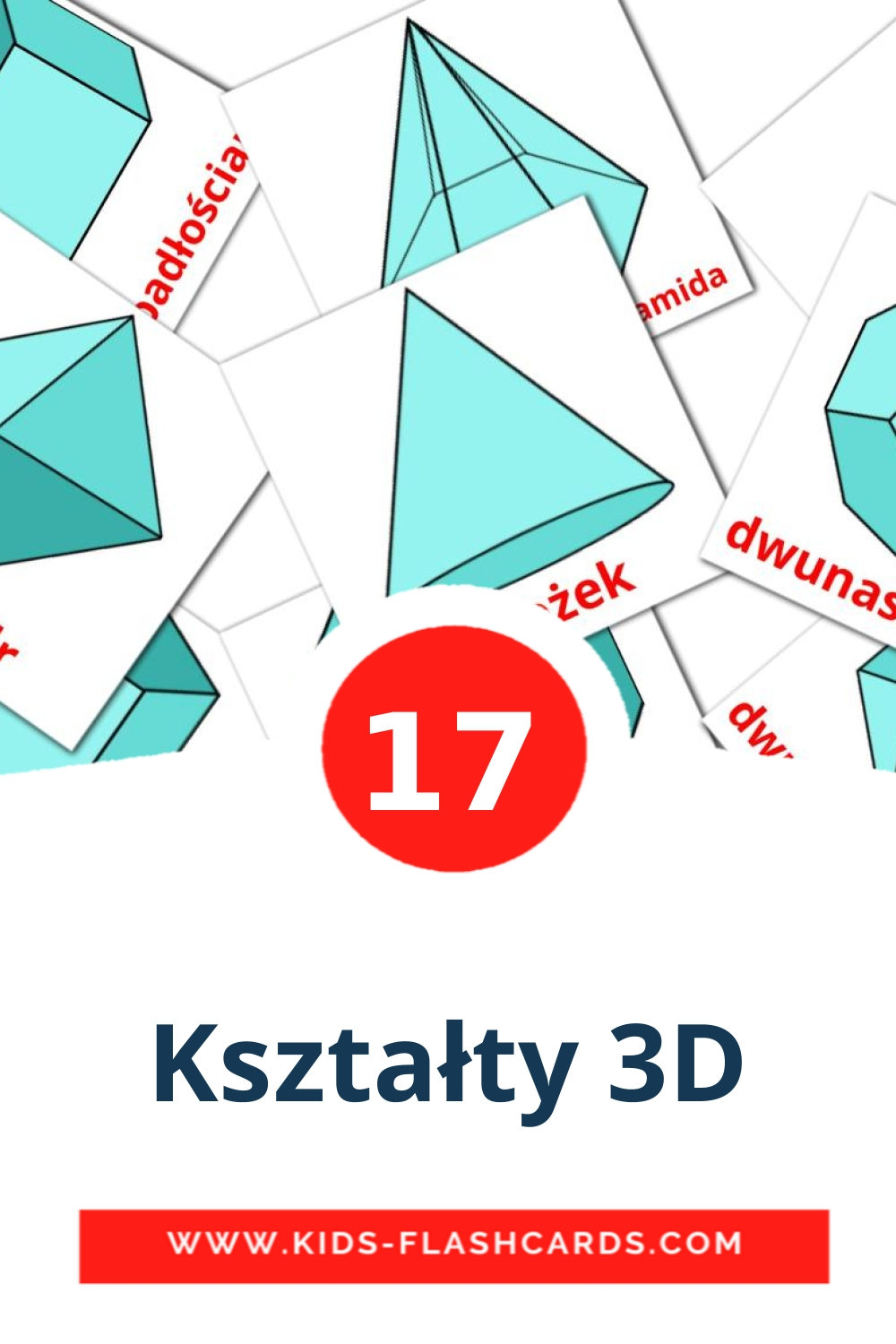 17 Kształty 3D Picture Cards for Kindergarden in polish